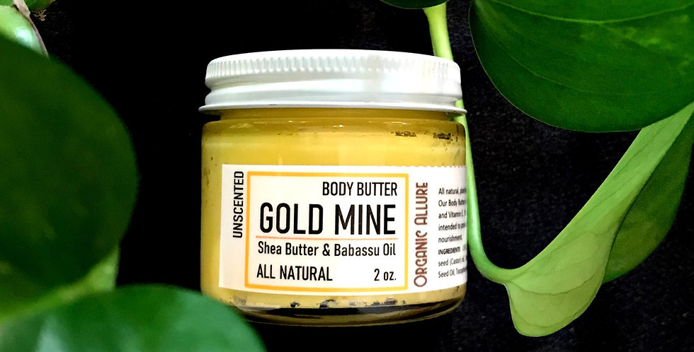GOLD MINE Body Butter - Slightly Scented- 4oz