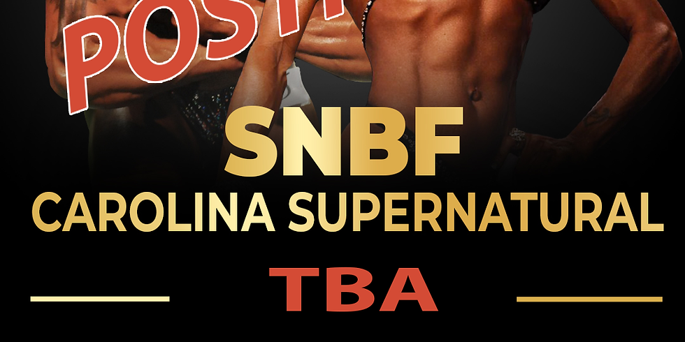 SNBF Supernatural Carolina - POSTPONED
