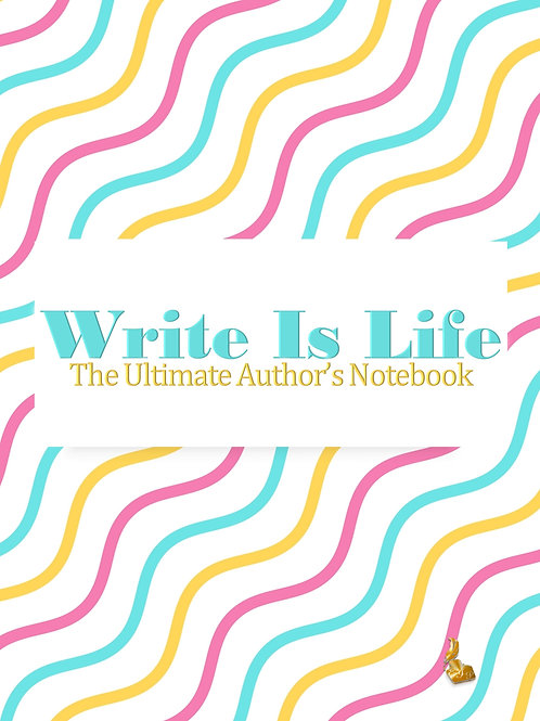 Write Is Life (Pink,Yellow, Blue)