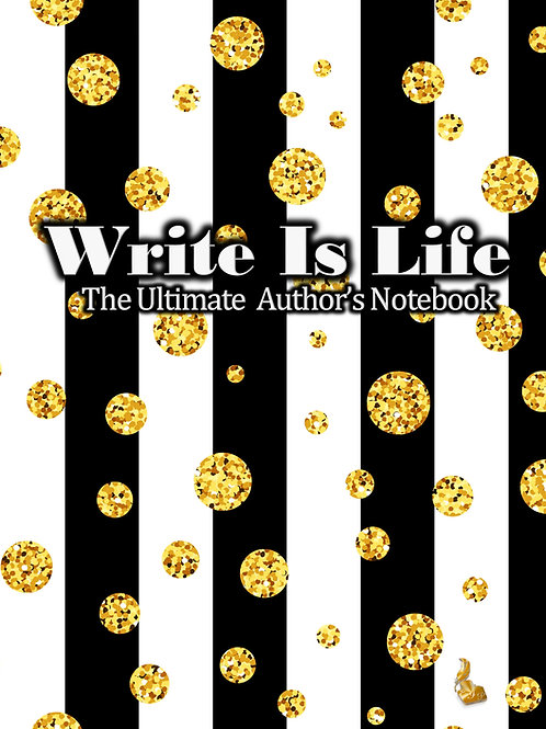 Write Is Life (Black Stripes/ Dots)