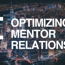 Optimizing Mentor Relationships: The Key to Unlocking Acceleration Value
