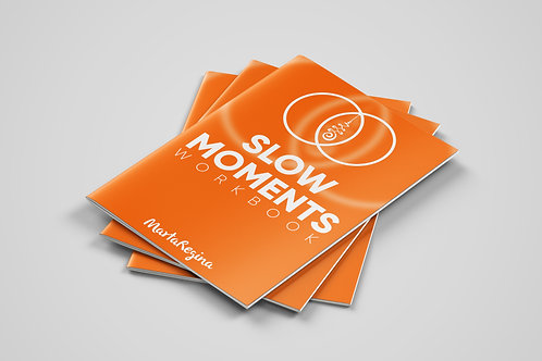 Slow Moments (In your working day)