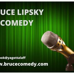 BRUCE LIPSKY COMEDY 8.jpg