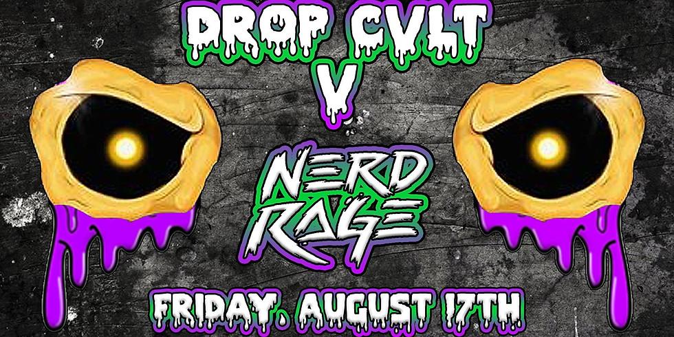 DROP CVLT V ft. Nerd Rage