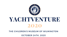 The Children's Museum of Wilmington Launches Virtual 10th Annual YachtVenture