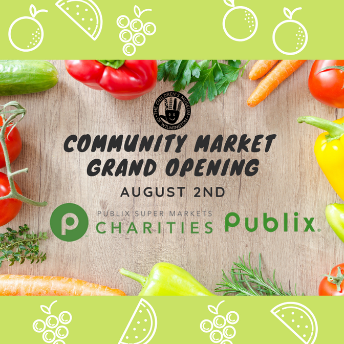 The Children's Museum of Wilmington Debuts its New Community Market