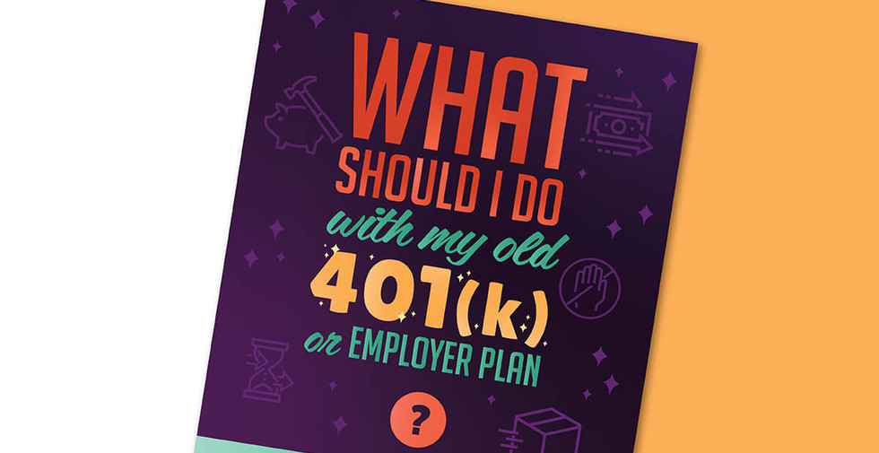 What Should I Do With My Old 401(k) or Employer Plan?