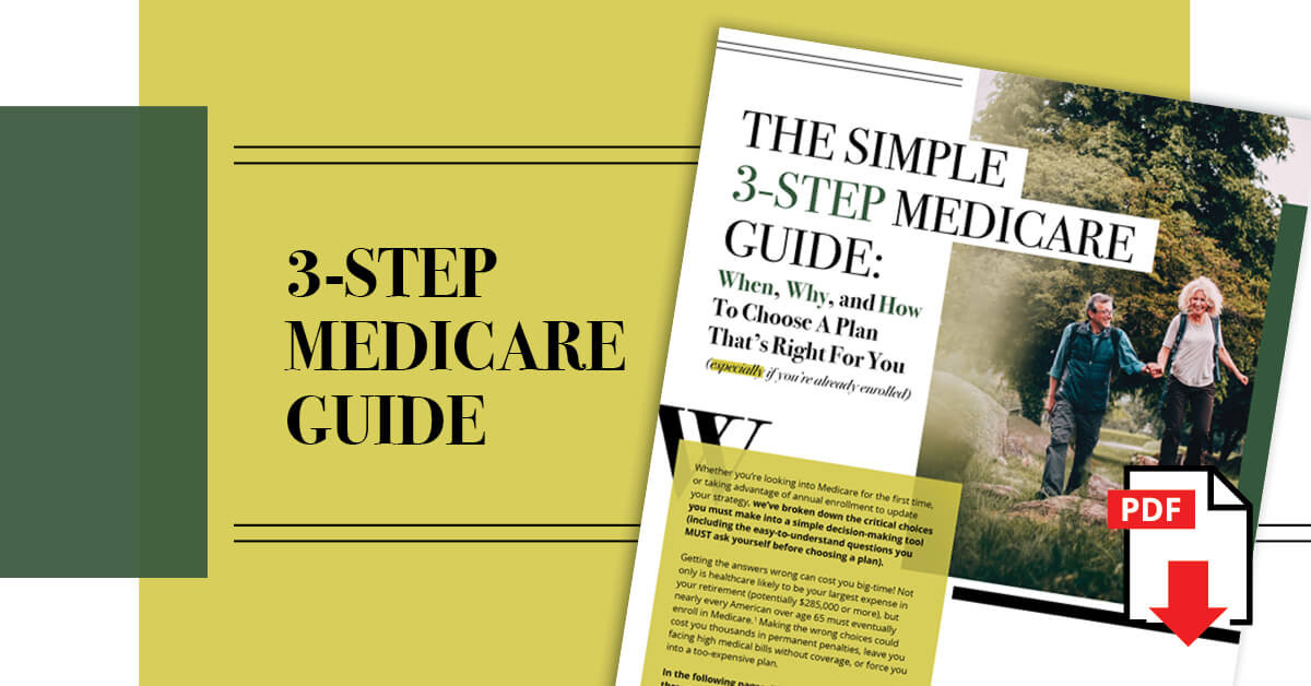 An Important Guide If You Are On Medicare (or Enrolling Soon)