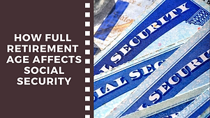 Social Security Age | Retirement Planning