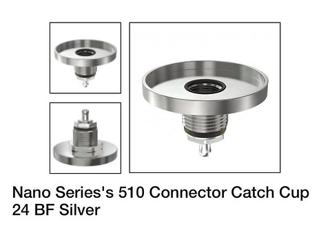 Nano Series's 510 Connector Catch Cup 24 BF Silver