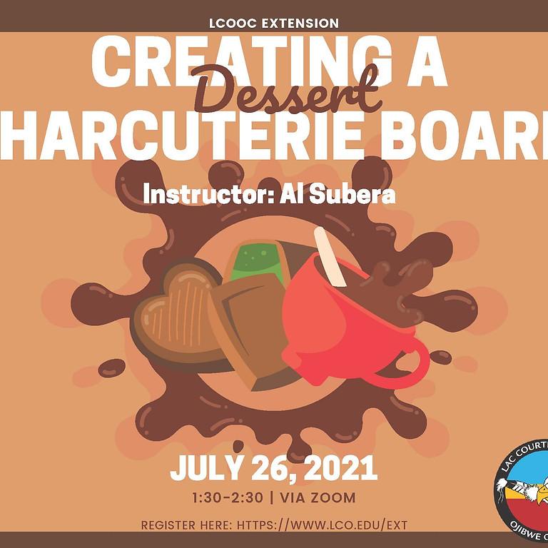 Creating a Dessert Charcuterie Board