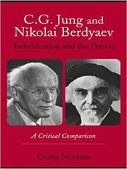 C.G. Jung and Nikolai Berdyaev - Individuation and the Person