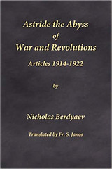 Astride the Abyss of War and Revolutions