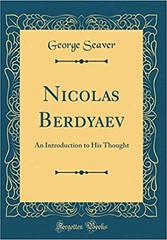 Niolas Berdyaev - An Introduction to His Thought