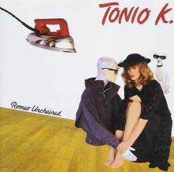 Tonio K.-Romeo Unchained