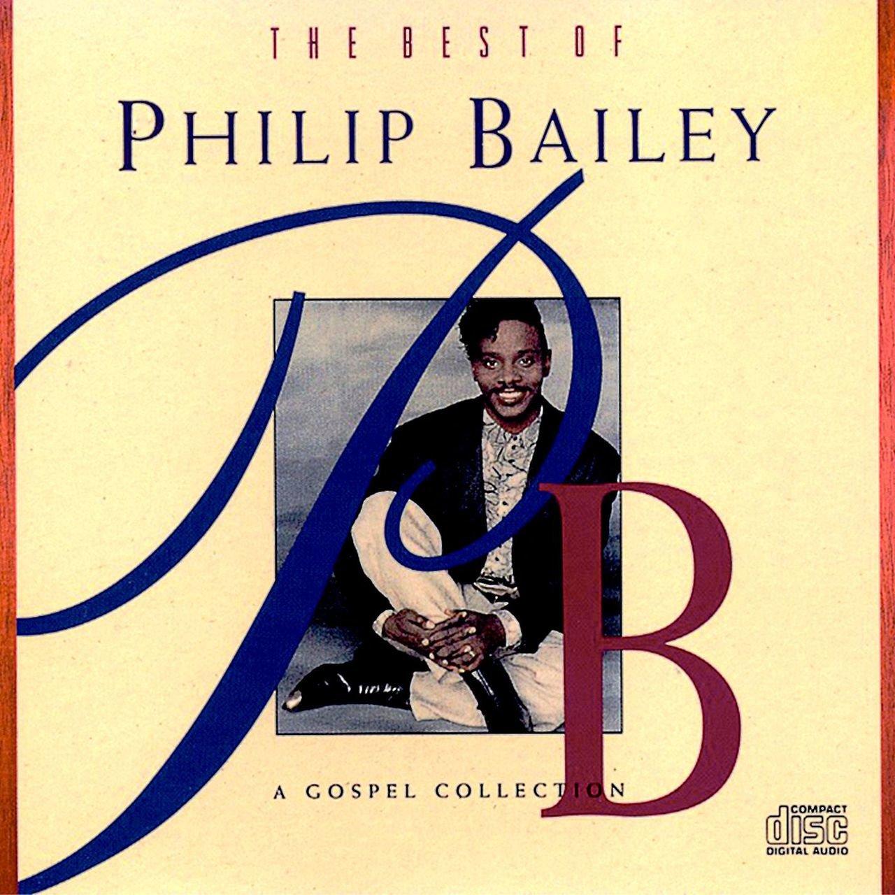 Philip Bailey-The Best of Philip Bailey Gospel