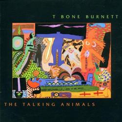 T Bone Burnett-The Talking Animals