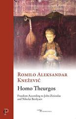 Romilo Aleksandar Knezevic - Homo Theurgos