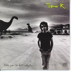 Tonio K/Notes from the Lost Civiliza
