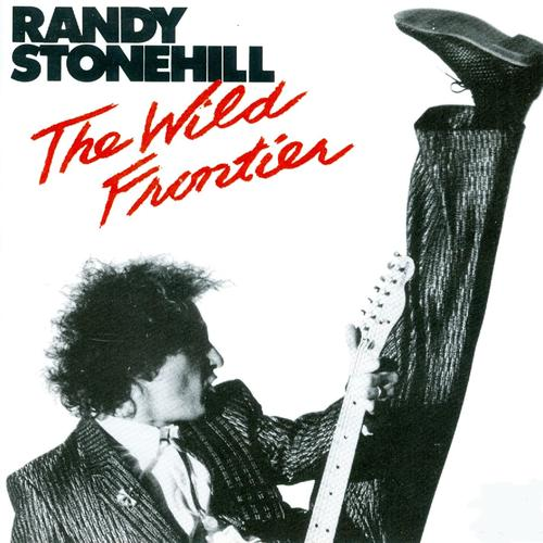 Randy Stonehill-The Wild Frontier