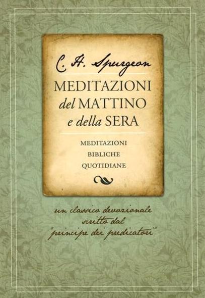 Meditazioni_del_mattino_e_della_sera__9788886085960___Charles_Haddon_Spurgeon__www_clcitaly_com