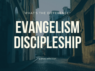 Evangelism or Discipleship?