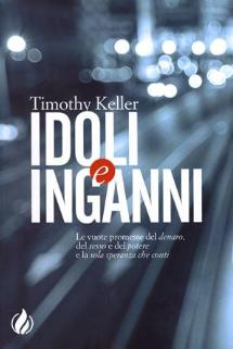 Idoli e Inganni da Timothy Keller