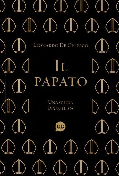 Il_papato__Una_guida_evangelica__9788897963332___Leonardo_De_Chirico__www_clcitaly_com
