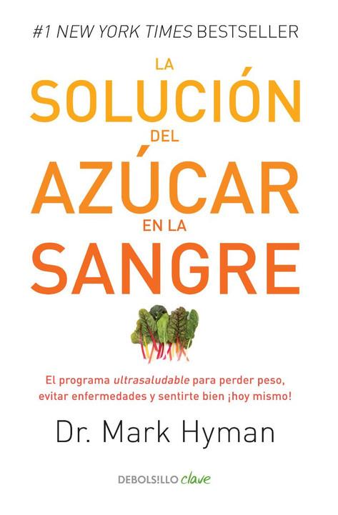 La Solución del Azúcar en la Sangre - Mark Hyman