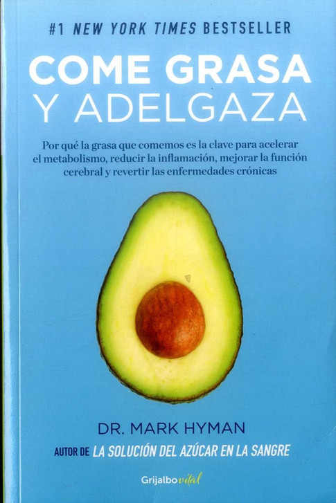 Come Grasa y Adelgaza - Mark Hyman