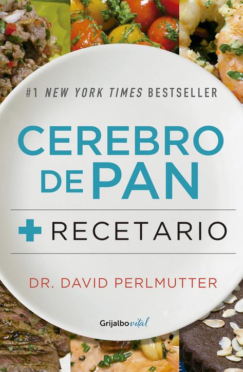 Cerebro de Pan + Recetario - David Perlmutter