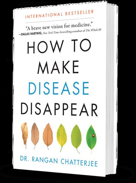 Como Hacer que la Enfermedad Desaparezca - Rangan Chatterjee