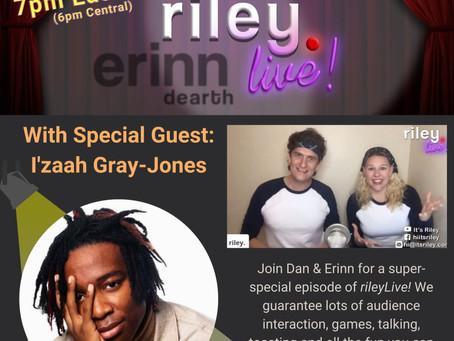 RileyLive: Thursday, July 29: featuring I'zaah Gray-Jones!
