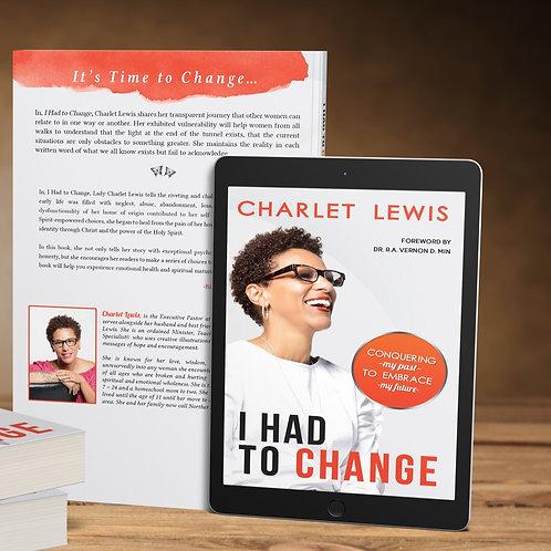 I Had to Change - Kindle