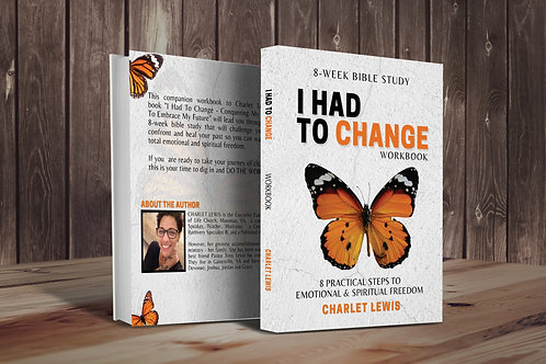 I Had to Change - Workbook (Bible Study)