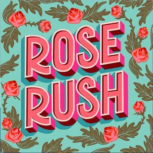 Rose Rush