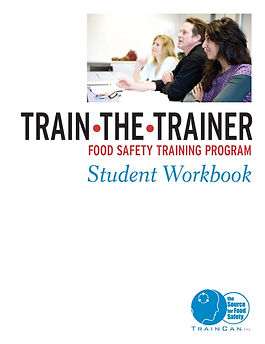 FOOD SAFETY CERTIFICATION in CANADA trainer_student_workbook