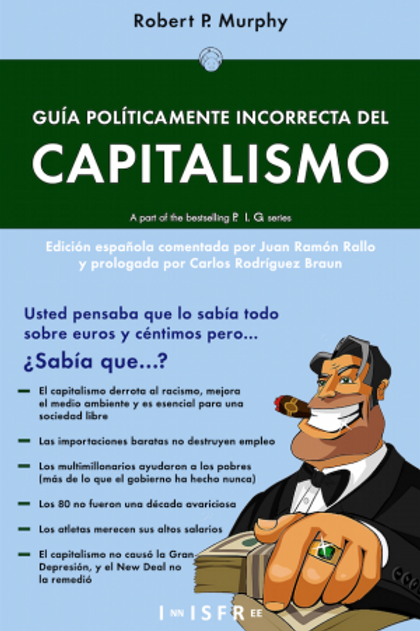 Guia politicamente incorrecta del capitalismo. Autor:RobertP. Murphy