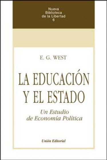 La educación y el estado. Autor: E.G West