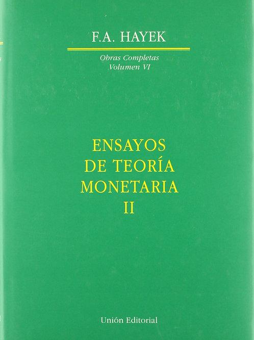 Ensayos de teoría monetaria II. Autor:F.A. Hayek