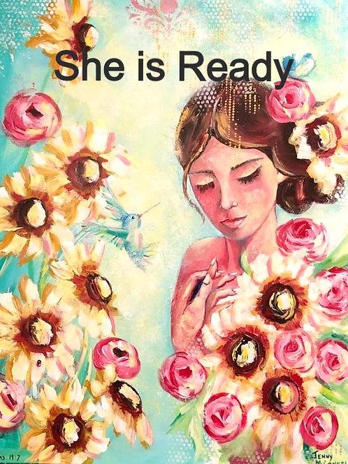 'She is Ready'