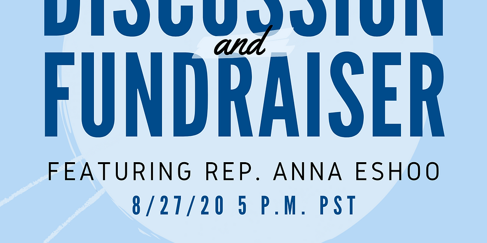 Discussion and Fundraiser ft. Rep. Anna Eshoo