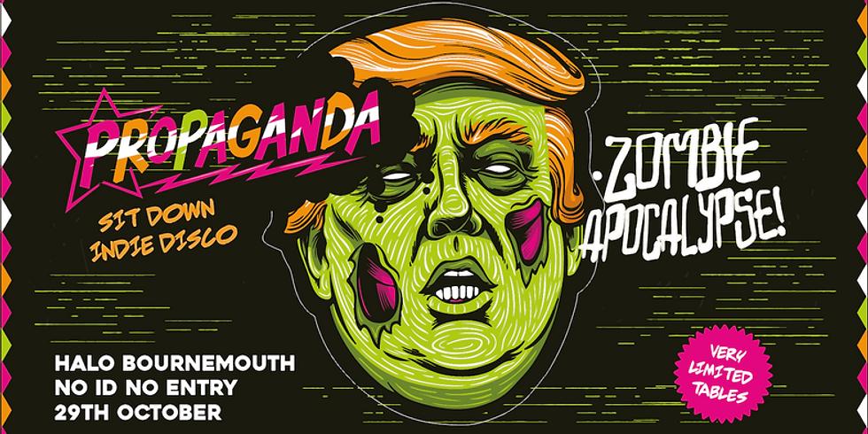 Propaganda: Zombie Apocalypse - Indie Sit Down Disco!