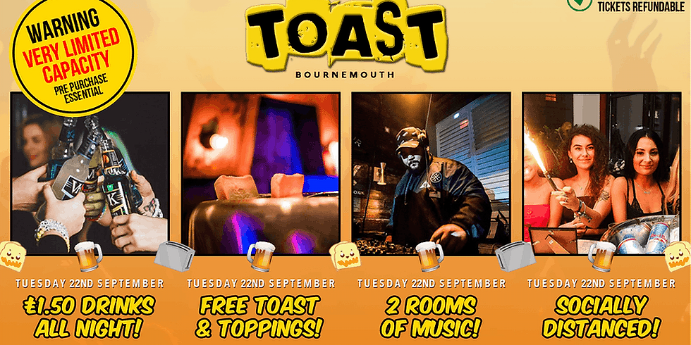Toast • Bournemouth Freshers 2020 • A Socially Distanced Experience • Revolution