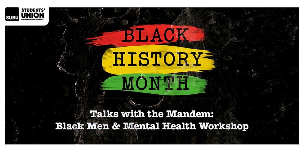 Talks With The Mandem: Black Men & Mental Health Workshop