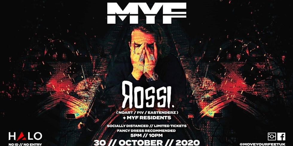 MYF Presents- Rossi
