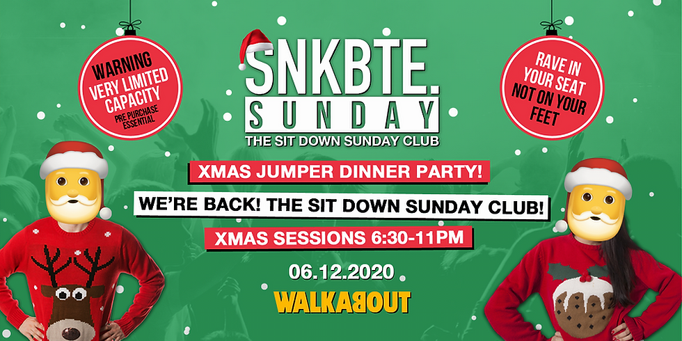 Snakebite Sundays @Walkabout // Xmas Jumper Dinner Party // The Sit Down Sunday Club!