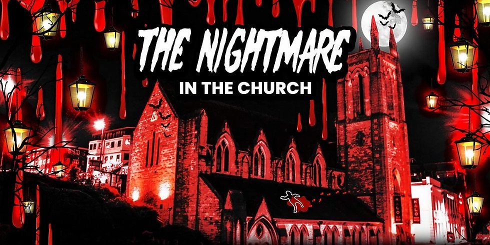 Nightmare In The Church - A Socially Distanced Halloween Horror Party
