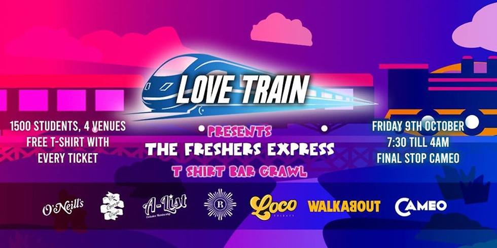 LoveTrain Presents // The Freshers Express Bar Crawl