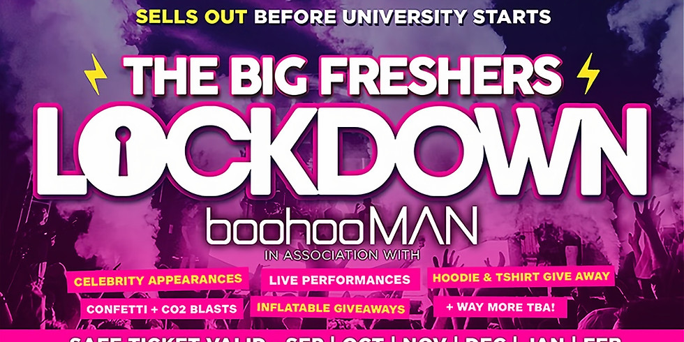 BOURNEMOUTH FRESHERS - BIG FRESHERS LOCKDOWN .... in association with BOOHOO MAN !!